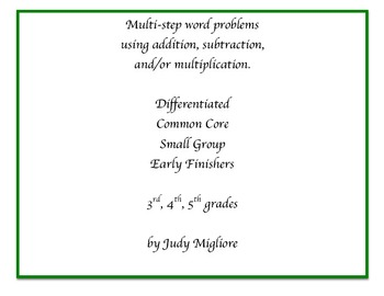 Multi-step addition, subtraction, and/or multiplication word problems