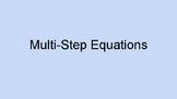 Multi step equation Practice Presentation