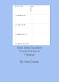 Multi step equations Practice (or notes)