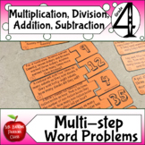 Multi step word problems Multiplication Division Addition and Subtraction 4.OA.3