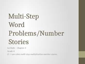 MultiStep Multiplication PowerPoint - GoMath Chapter 2