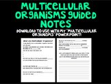 Multicellular Organism Guided Notes
