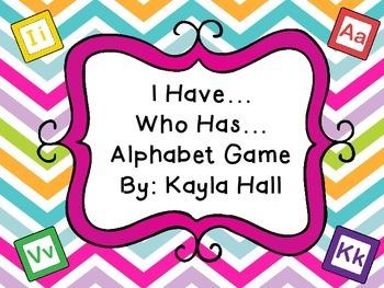 I have Who has Alphabet Game ~~~Multicolored Chevron~~~
