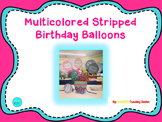 Multicolored Stripped Birthday Balloons