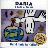 Multicultural Children's music cd - I HAVE A DREAM By DARIA