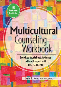 Multicultural Counseling Workbook