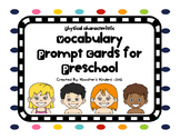 Physical Characteristics Vocabulary Discussion Prompt Cards for Preschool
