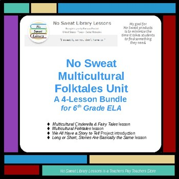 NoSweat Multicultural Folktales 4-Lesson Unit