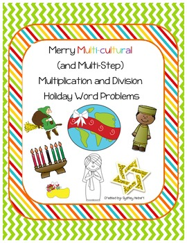 Multicultural Holiday Math and Literacy - multi-step multiplication and division