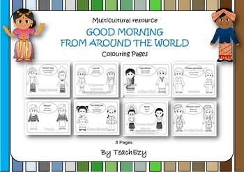 Multicultural resource GOOD MORNING FROM AROUND THE WORLD Colouring Pages