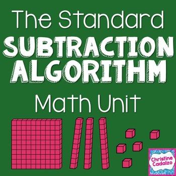 Multidigit Subtraction - The Standard Subtraction Algorithm