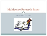 Multigenre Research Paper Power Point-Ready to Use!