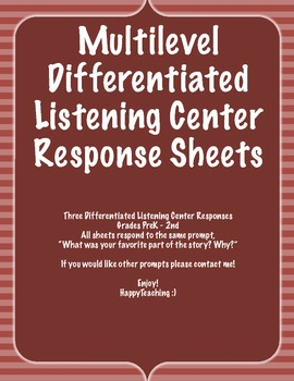 Multilevel Differentiated Listening Center Repsonse Sheets