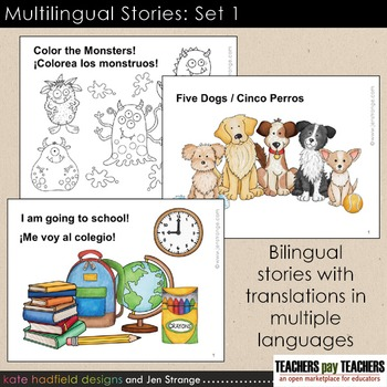 Multilingual Stories: Set 1. Bilingual stories w/ translations in multiple langs