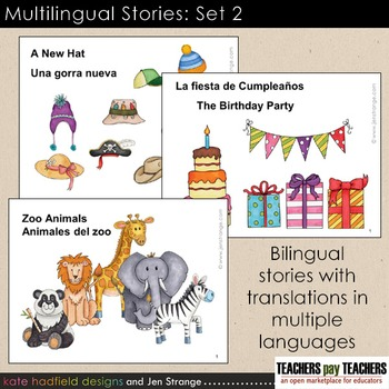 Multilingual Stories: Set 2. Bilingual stories w/ translations in multiple langs