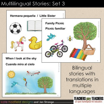 Multilingual Stories: Set 3. Bilingual stories w/ translations in multiple langs