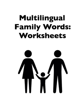 World Languages: Multilingual Vocabulary -- Family Words (