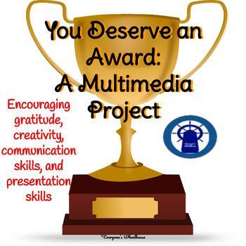 Multimedia Presentation Project: You Deserve an Award