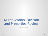 Multiplcation, Division, and Properties Review Powerpoint