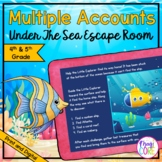 "Multiple Accounts ""Under the Sea"" Escape Room  - 4th & 5th"
