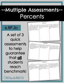 Multiple Assessment forms for Percents- 6.RP.3c