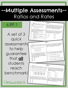 Multiple Assessment forms for Ratios - 6.RP.1