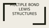 Multiple Bond Lewis Structures