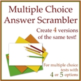 Multiple Choice Answer Scrambler to Create 4 Test Versions for 5 Option Answers