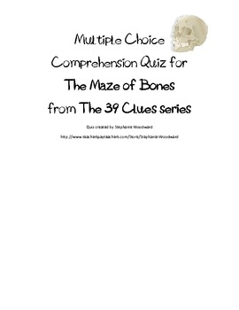 Multiple Choice Comprehension Quiz for the Maze of Bones from The 39 Clues
