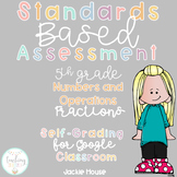 Multiple Choice Quick Check Standards Based Assessment 5.NF.2