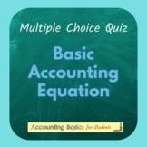 Multiple Choice Quiz: Basic Accounting Equation