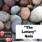 """Multiple Choice Quiz """"The Lottery"""""""
