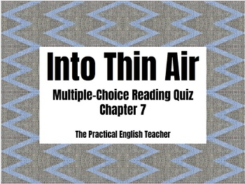 Multiple-Choice Quiz for Chapter 7 of Into Thin Air