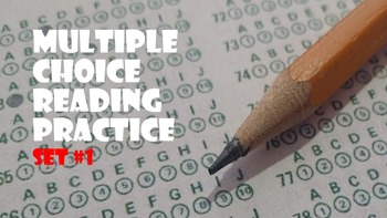 Multiple Choice Reading Practice Set #1