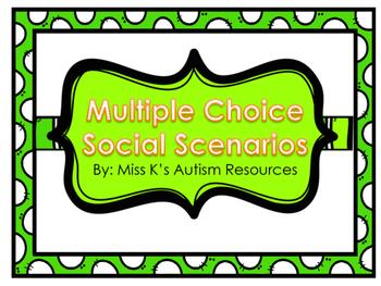 Multiple Choice Social Scenarios