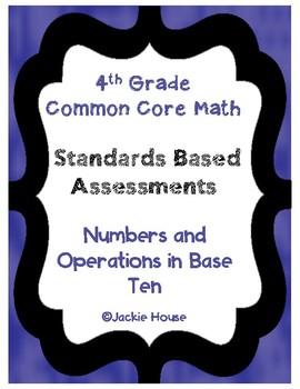 Multiple Choice Standards Based Assessment 4.NBT.2