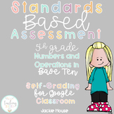 Multiple Choice Quick Check Standards Based Assessment 5.NBT.1