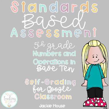 Multiple Choice Standards Based Assessment 5.NBT.3