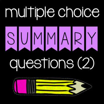 Multiple Choice Summary Practice