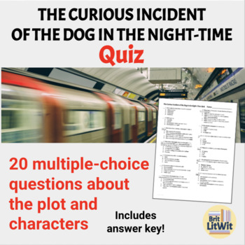 The Curious Incident of the Dog in the Night-time: Multiple Choice Test