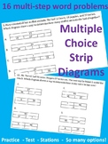 Multiple Choice Word Problems with matching Strip Diagrams