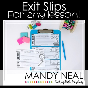Exit Slips for Any Lesson