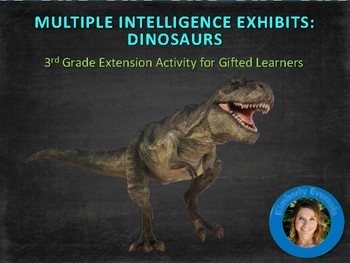 Multiple Intelligence Activities for Gifted Learners:  Dinosaurs
