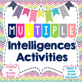 Multiple Intelligences Activities {Upper & Lower Grade Versions}