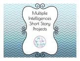 Multiple Intelligences Short Story Projects ~ Close Readin