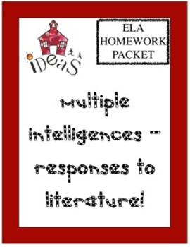 Multiple Intelligences~Responses to Literature Homework Packet