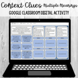 Multiple Meaning Context Clues: Google Classroom Digital A