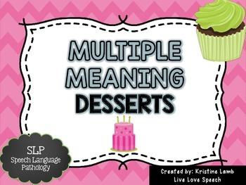 Multiple Meaning Desserts