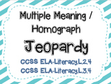 Multiple Meaning / Homograph Jeopardy