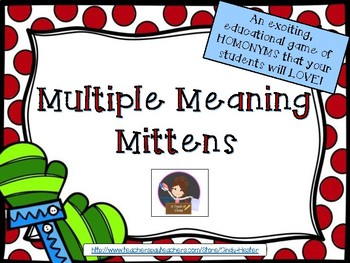 Multiple Meaning Mittens Homonym / Homophone Game